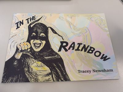 In the Rainbow by Tracey Newnham